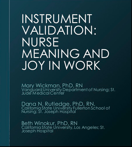 Instrument Validation: Hospital Nurse Perceptions of Meaning and Joy in Work