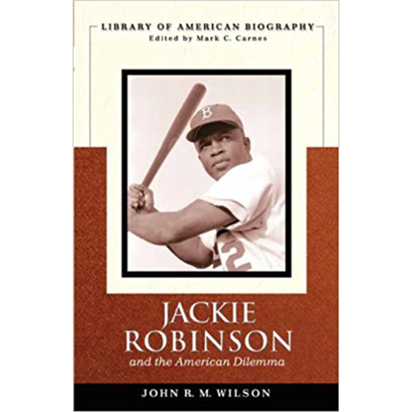 Jackie Robinson and the American Dilemma