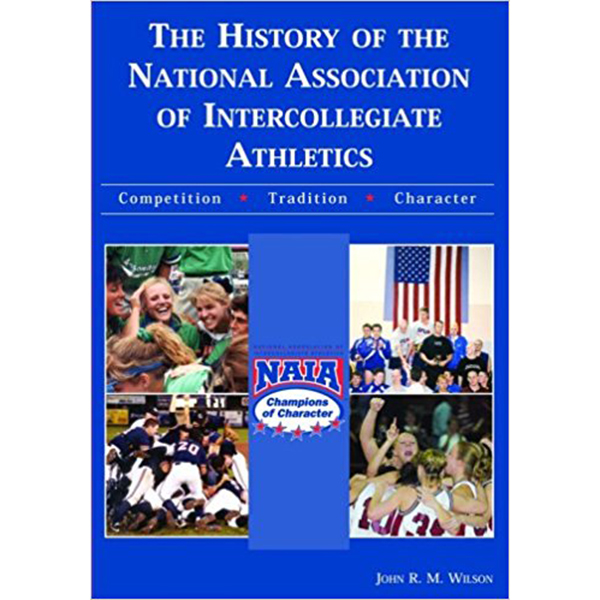 The History of the National Association of Intercollegiate Athletics